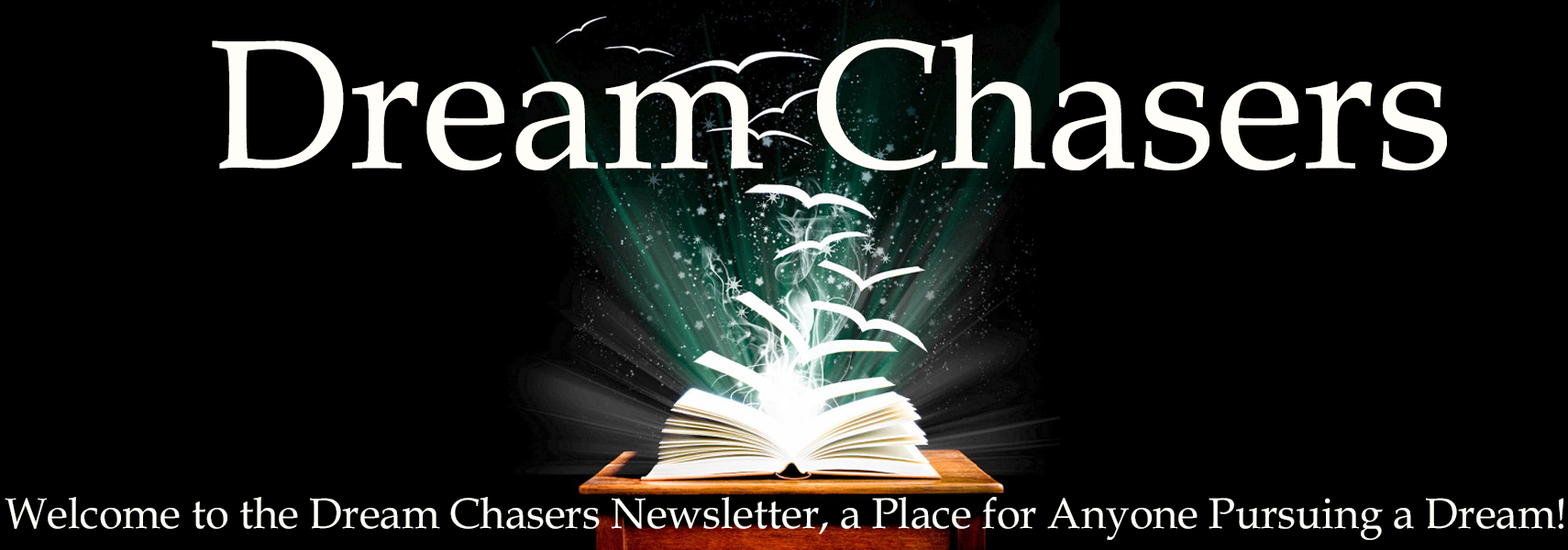 Dream Chasers Newsletter